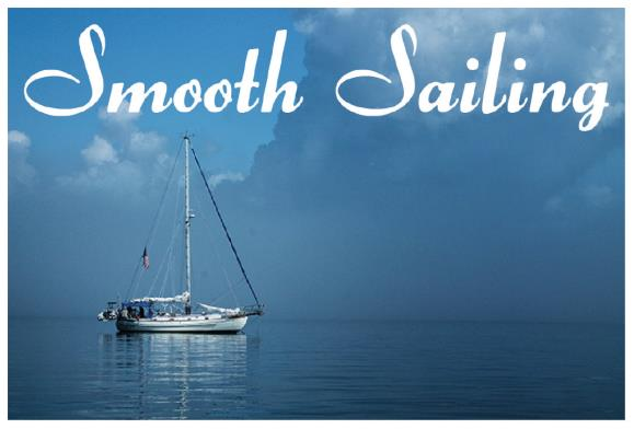 Smooth Sailing Quotes Quotesgram: What Can I Do To Make Tax Season Smooth Sailing?